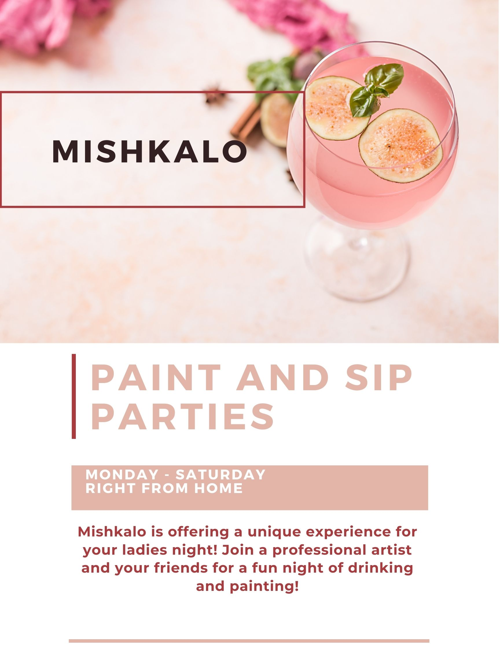 Ladies Night | Paint and Sip| Mishkalo